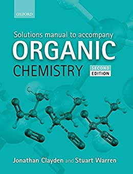 clayden organic chemistry solutions manual 2nd edition