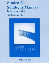 student solutions manual thomas calculus 12th edition